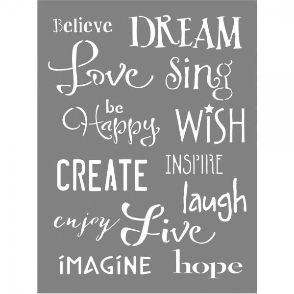 Schablone Inspirationen Believe Dream Love